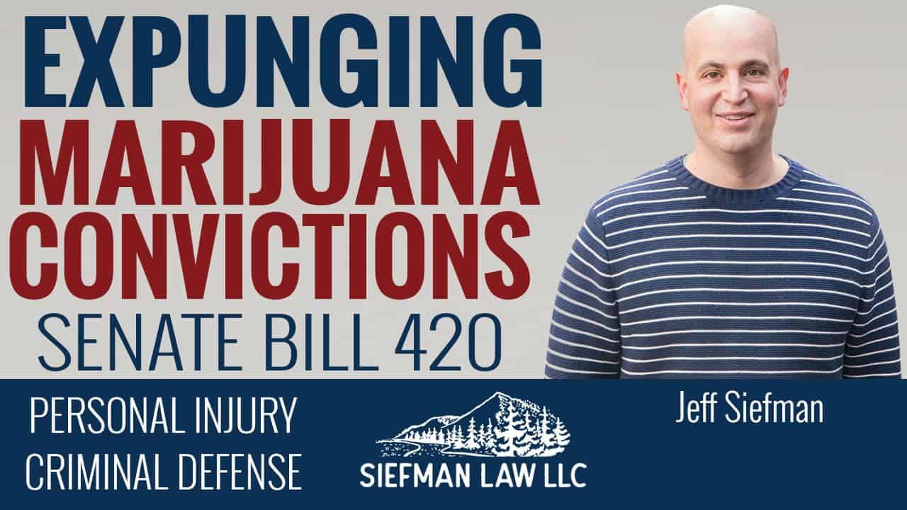 Expunging Marijuana Convictions | Senate Bill 420