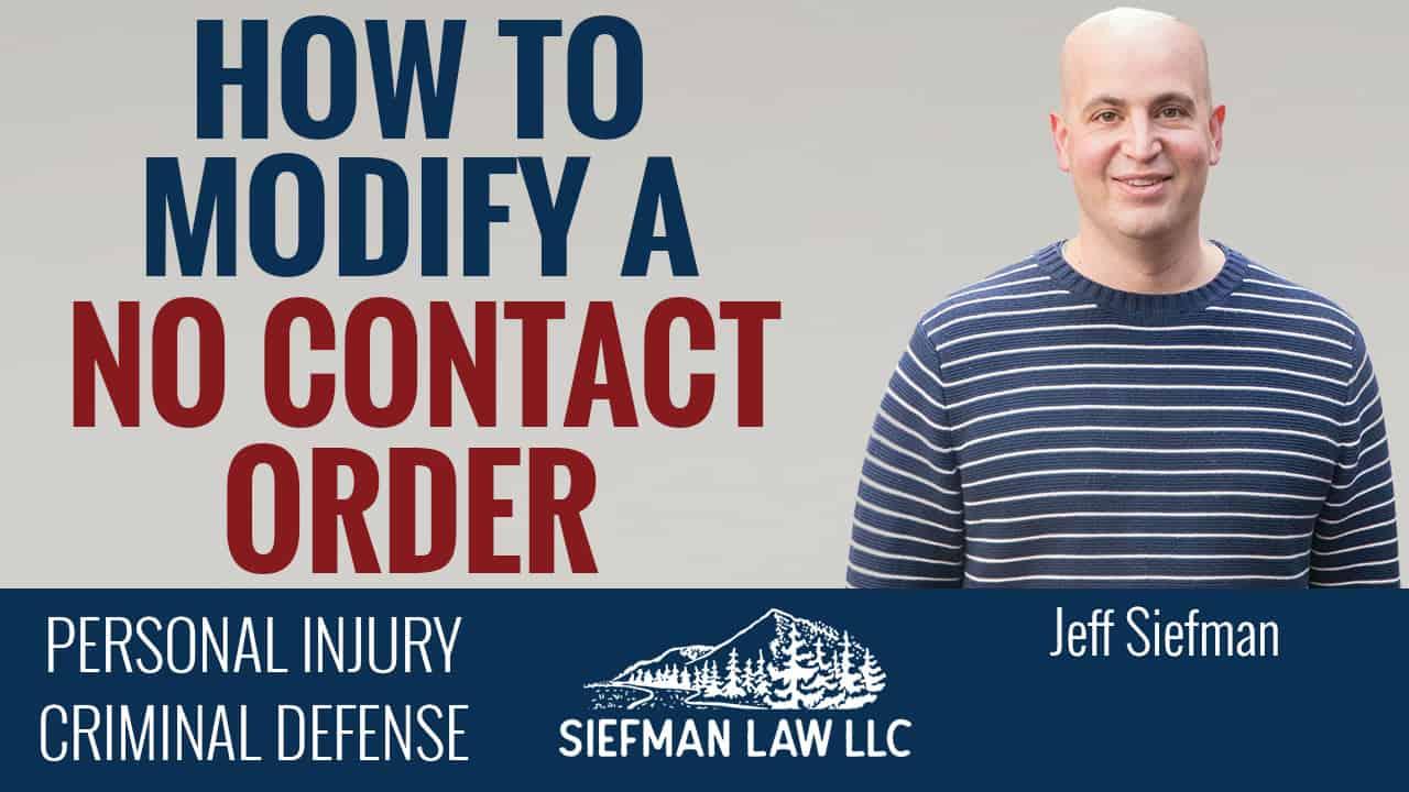 How to modify a no contact order